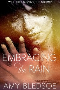 Embracing-The-Rain-By-Amy-Bledsoe